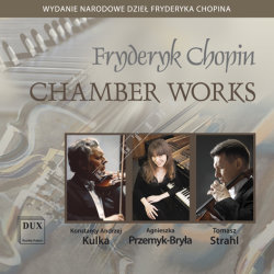 Dux 1163 Fryderyk Chopin Utwory kameralne