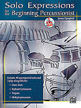 Solo Expressions for the Beginning Percussionist (Buch + 2 CDs), James Campbell - nuty