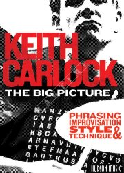 Hudson - The Big Picture Phrasing Drums - Keith Carlock